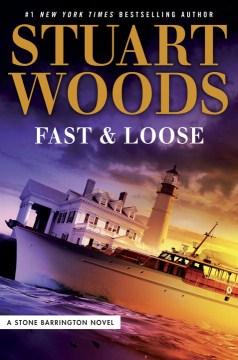11. Fast & Loose