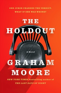 The-holdout-:-a-novel-/-Graham-Moore.