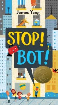 Stop!-Bot!-/-James-Yang.
