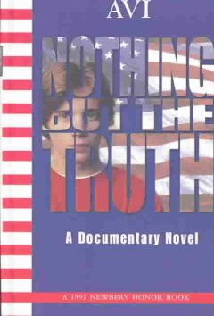 Nothing But the Truth: a Documentary Novel by Avi book cover.