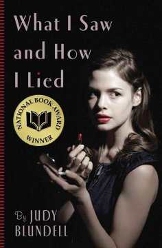 What I Saw and How I Lied by Judy Blundell book cover
