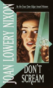 Don't Scream by Joan Lowery Nixon book cover.