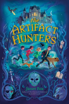 The Artifact Hunters by Janet Fox book cover