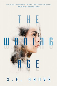 The-waning-age-/-by-S.E.-Grove.