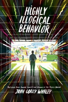 Highly Illogical Behavior by John Corey Whaley book cover