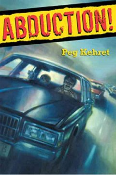 Abduction by Peg Kehret book cover.