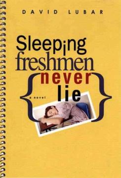 Sleeping Freshman Never Lie by David Lubar book cover.