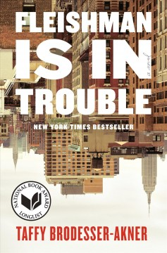 Fleishman-is-in-trouble-:-a-novel-/-Taffy-Brodesser-Akner.