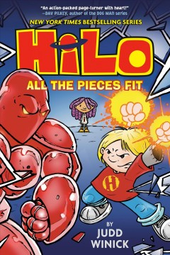 Hilo.-Book-6,-All-the-pieces-fit-/-by-Judd-Winick-;-color-by-José-Villarrubia.