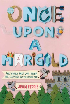Once upon a marigold by Jean Ferris book cover