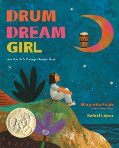 Book cover of Drum Dream Girl by Margarita Engle
