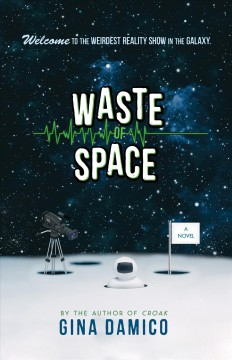 """""""Waste of Space"""" by Gina D'amico book cover"""