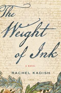 The-weight-of-ink-/-Rachel-Kadish.