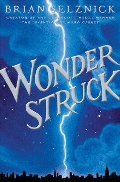 Wonderstruck by Brian Selznick book cover