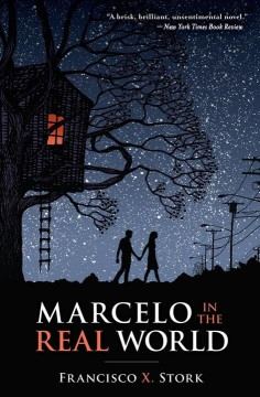 Marcelo in the Real World by Francisco X. Stork book cover