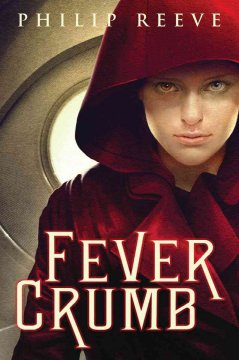 Fever Crumb by Philip Reeve book cover