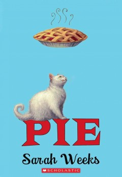 Pie by Sarah Weeks book cover