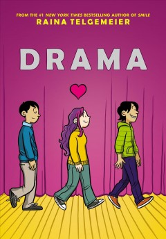 Drama-/-Raina-Telgemeier-;-with-color-by-Gurihiru-;-[lettering-by-John-Green].