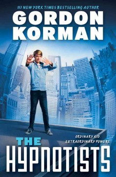 The Hypnotists by Gordon Korman book cover.
