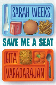 Save Me a Seat by Sarah Weeks book cover.