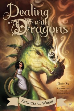 Dealing with Dragons by Patricia Wrede book cover.