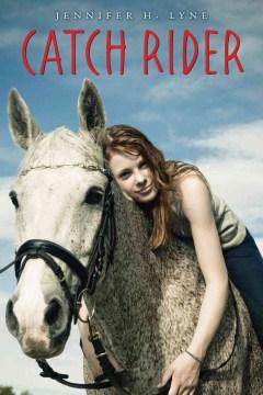 Catch Rider by Jennifer H. Lyne book cover