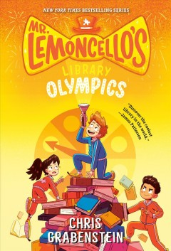 Mr. Lemoncello's library olympics by Chris Grabenstein book cover