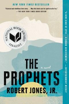 The prophets : a novel