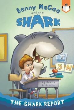 The-shark-report-/-by-Derek-Anderson.