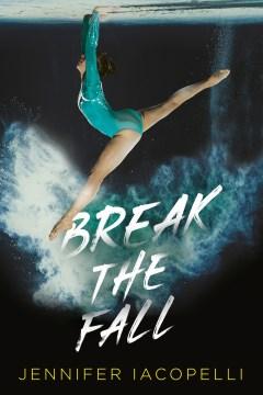 Break-the-fall-/-Jennifer-Iacopelli.