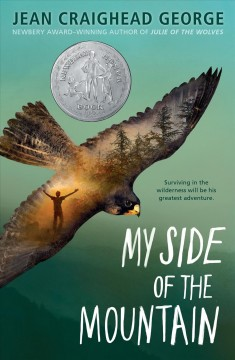 """""""My Side of the Mountain"""" by Jean Craighead George book cover"""
