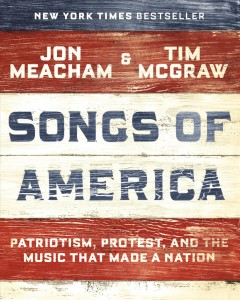 2. Songs of America: Patriotism, Protest, and the Music That Made a Nation