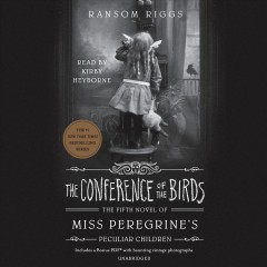 The-conference-of-the-birds-[compact-disc]-/-Ransom-Riggs.