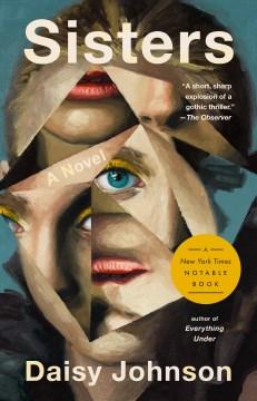 Sisters-[electronic-resource]-:-A-novel-/-Daisy-Johnson.