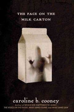 """""""The Face on the Milk Carton"""" by Caroline B. Cooney book cover"""