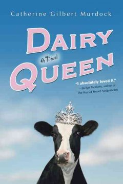 Dairy Queen by Catherine Gilbert Murdock book cover