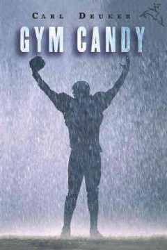 Gym Candy by Carl Deuker book cover