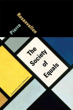 The-society-of-equals-/-Pierre-Rosanvallon