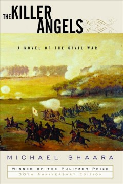 The Killer Angels A Novel Of Civil War By Michael Shaara