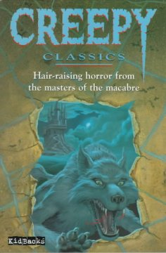 """""""Creepy Classics: Hair-Raising Horror from the Masters of the Macabre"""" by Mary Hill book cover"""