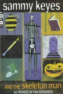 Sammy Keyes and the Skeleton Man by Wendelin Van Draanen book cover.