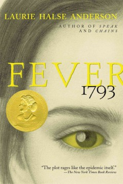 Fever, 1793 by Laurie Halse Anderson book cover.