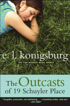 The Outcasts of 19 Schuyler Place by E.L. Konigsburg book cover.