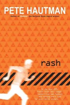 Rash by Pete Hautman book cover