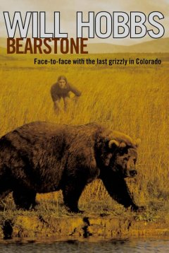 Bearstone by Will Hobbs book cover.