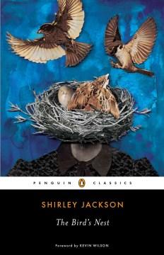 The-bird's-nest-[electronic-resource]-/-Shirley-Jackson.