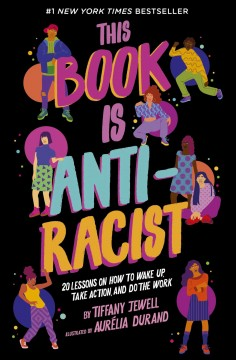 This-book-is-anti-racist-/-by-Tiffany-Jewell-;-illustrated-by-Aurélia-Durand.