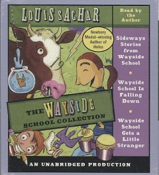 The Wayside School Collection: Sideways Stories from Wayside School / Wayside School Is Falling Down / Wayside School Gets a Little Stranger
