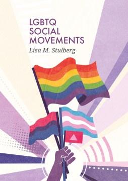 LGBTQ-social-movements-/-Lisa-M.-Stulberg.
