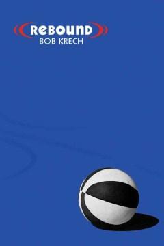 Rebound by Bob Krech book cover